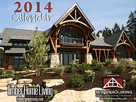 2014 Timber Home Calendar by New Energy Works with Log & Timber Living