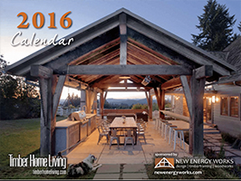 2016 Timber Home Calendar by New Energy Works with Log & Timber Living