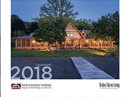 2018 Timber Home Calendar by New Energy Works with Log & Timber Living