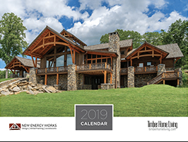 2019 Timber Home Calendar by New Energy Works with Log & Timber Living