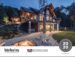 2020 Timber Home Calendar by New Energy Works with Log & Timber Living