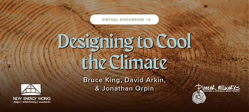 Sustainable Building Material Webinar -- Designing to Cool the Climate -- New Energy Works