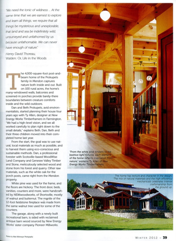 """From the white pine timbers to the beehive light fixtures, each element of the home reflects inspiration from nature,"" explains Ty All of New Energy Works Timberframers."